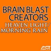 Play & Download Heaven Light / Morning Rain by Brain Blast Creators  | Napster