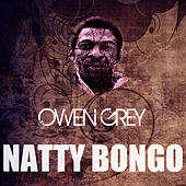Natty Bongo by Owen Gray