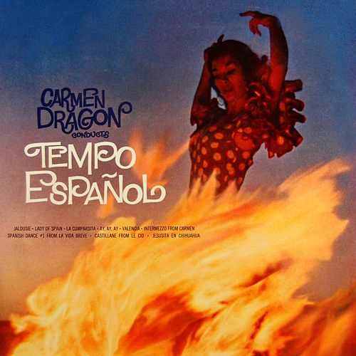 Play & Download Tempo Espanol by Carmen Dragon | Napster