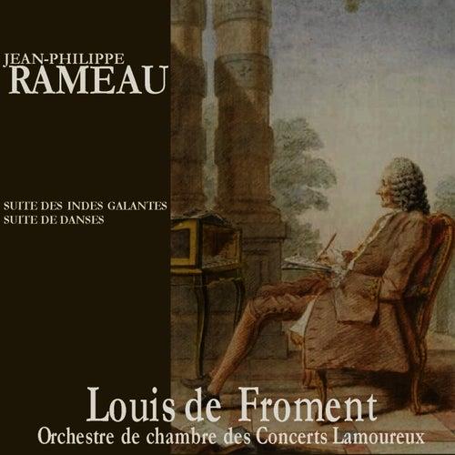 Rameau: Suite des Indes Galantes by Louis de Froment