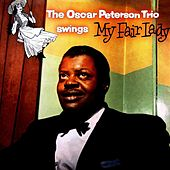 Play & Download Swings My Fair Lady by Oscar Peterson | Napster
