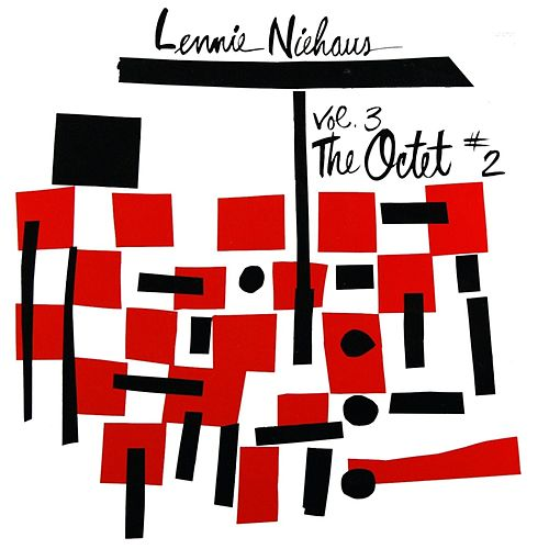 Play & Download Volume 3: The Octet, No 2 by Lennie Niehaus | Napster