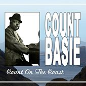 Play & Download Count On The Coast by Count Basie | Napster