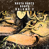 Rasta Roots Boots Vol 2 Platinum Edition by Various Artists