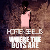 Play & Download Where The Boys Are by Hortense Ellis | Napster