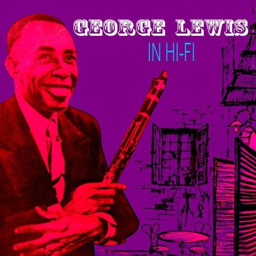 Play & Download George Lewis In Hi-Fi by George Lewis   Napster