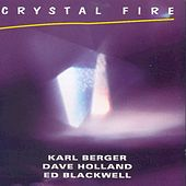 Crystal Fire by Karl Berger