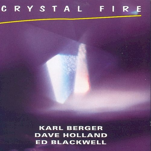 Play & Download Crystal Fire by Karl Berger | Napster