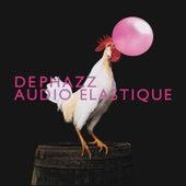 Audio Elastique by DEPHAZZ