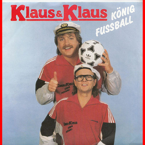 Play & Download König Fußball 2012 by Klaus & Klaus | Napster