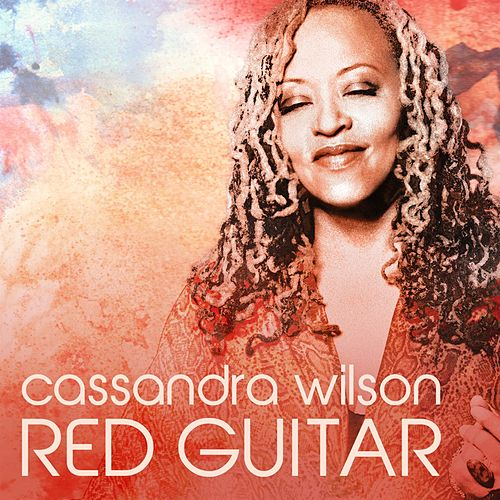 Red Guitar by Cassandra Wilson