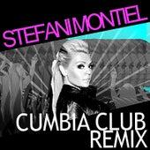 Cumbia Club Remix by Stefani Montiel