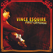 First Offense by Vince Esquire