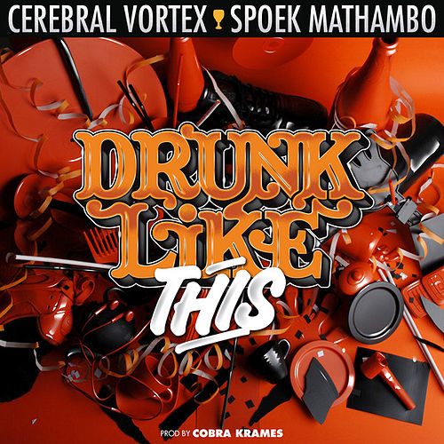 Play & Download Drunk Like This by Spoek Mathambo | Napster