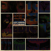 Keep Thinking It's Tuesday by Doctor and the Medics