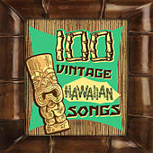 100 Vintage Hawaiian Songs by Various Artists