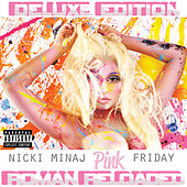 Play & Download Pink Friday ... Roman Reloaded by Nicki Minaj | Napster