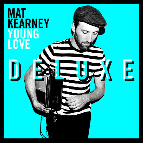 Play & Download Young Love by Mat Kearney | Napster