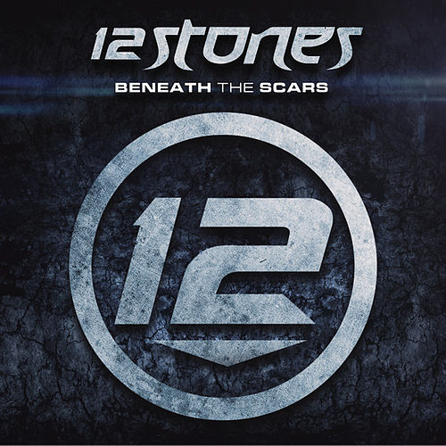 Play & Download Beneath The Scars by 12 Stones | Napster