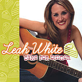 Play & Download Cake for Dinner by Leah White | Napster