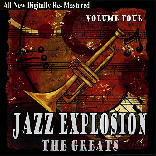Play & Download Jazz Explosion - The Greats Volume Four by Various Artists | Napster