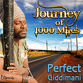 Play & Download Journey of 1000 Miles by Perfect Giddimani | Napster
