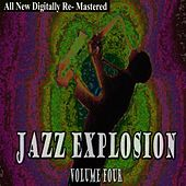 Jazz Explosion - Volume 4 by Various Artists