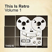 THIS IS Retro by Various Artists