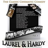 Play & Download The Classic Cinematic Comedy - Laurel & Hardy, Vol. 1 (Remastered) by Laurel & Hardy | Napster