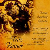 Tchaikovsky: Russlan and Ludmilla - Kabalevsky: Prince Igor - Mussorgsky: Marche Slave - Borodin: A Night on Bare Mountain by Fritz Reiner