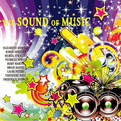 Play & Download The Sound of Music (Original Broadway Cast Recording) [Remastered] by Various Artists | Napster