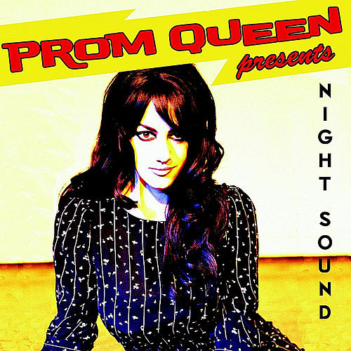 Play & Download Night Sound by Prom Queen | Napster