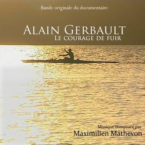 Alain Gerbault - Le courage de fuir (Musique originale du documentaire) by Maximilien Mathevon
