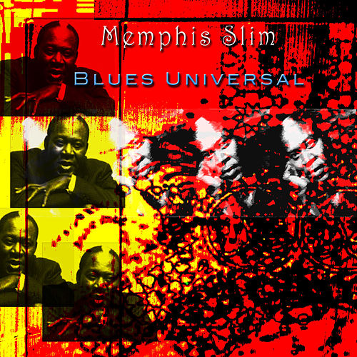 Play & Download Blues Universal by Memphis Slim | Napster