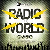 Play & Download Radio the World by Tru Worship | Napster