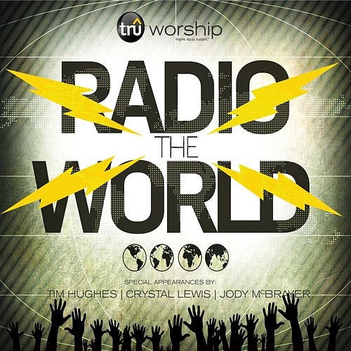 Radio the World by Tru Worship
