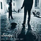 Play & Download You Better Wake Up! by Scrapy | Napster