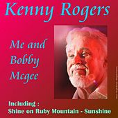 Play & Download Me and Bobby Mcgee by Kenny Rogers | Napster
