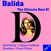 The Ultimate Best of, Volume 3 by Dalida