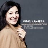 Play & Download Antonin Dvorak Poetic Tone Pictures Op. 85 by Claudia Schellenberger   Napster