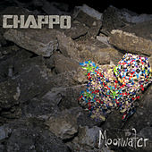 Play & Download Moonwater by CHAPPO | Napster