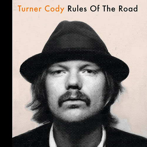 Rules Of The Road (solo accoustic, live at the studio) von Turner Cody
