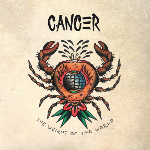 Play & Download The Weight Of The World by Cancer | Napster
