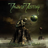 Play & Download Praying to the World by Dawn Of Destiny | Napster