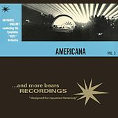 Play & Download Vol. 3, Americana by Nathaniel Shilkret | Napster