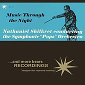 Vol. 13, Music Through The Night by Nathaniel Shilkret