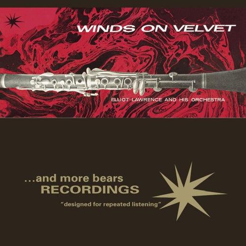 Winds On Velvet by Elliot Lawrence