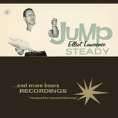 Play & Download Jump Steady by Elliot Lawrence | Napster