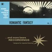Vol. 2, Romantic Fantasy by Nathaniel Shilkret