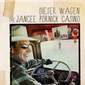 Play & Download Dieser Wagen by Jancee Pornick Casino | Napster